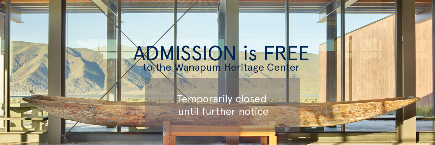 Admission is FREE to the Wanapum Heritage Center